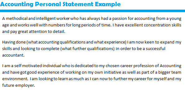 Accounting Personal Statement Example   forums learnist org I am looking to learn as much as I can now to further my career for myself and my future employer