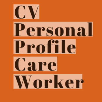 CV Personal Profile Example for Care Worker