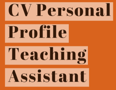 CV Personal Profile Example for Teaching Assistant