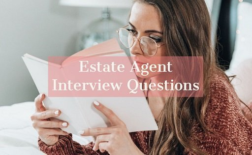 Estate Agent Interview Questions