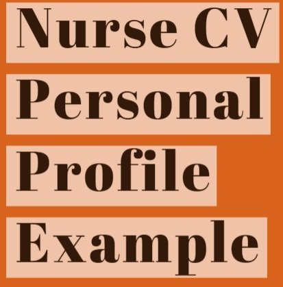Nurse CV Personal Profile Example