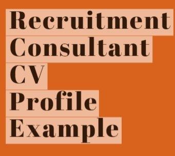 Recruitment Consultant CV Profile Example