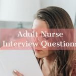 adult nurse interview questions