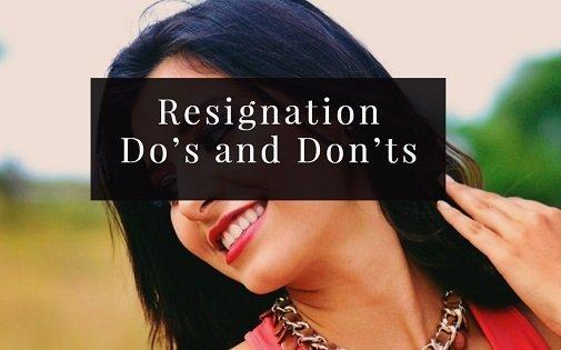 resignation dos donts
